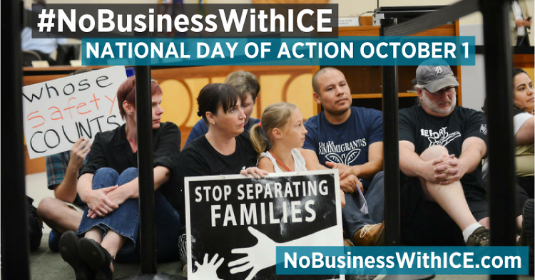 #NoBusinessWithICE National Day of Action is October 1