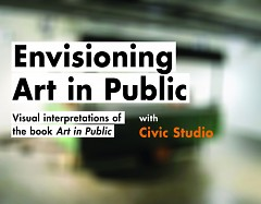 Civic Studio presents Envisioning Art in Public