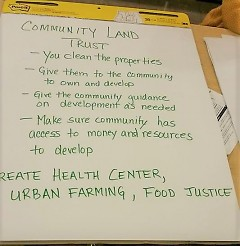 Breakout group notes about community land trust and food justice