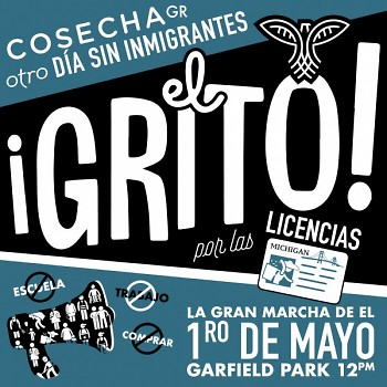 The El Grito poster for the Cosecha march on May 1st.