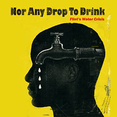Movie Poster for 'Nor Any Drop to Drink'