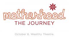 Motherhood–The Journey